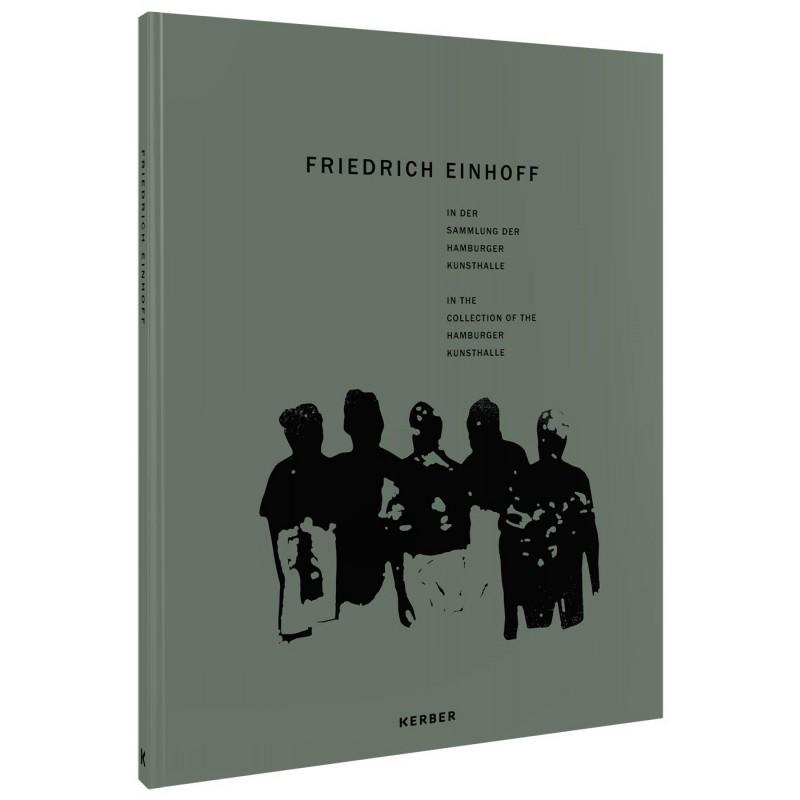 Bestandskatalog Friedich Einhoff in der Sammlung Hamburger Kunsthalle, 2019